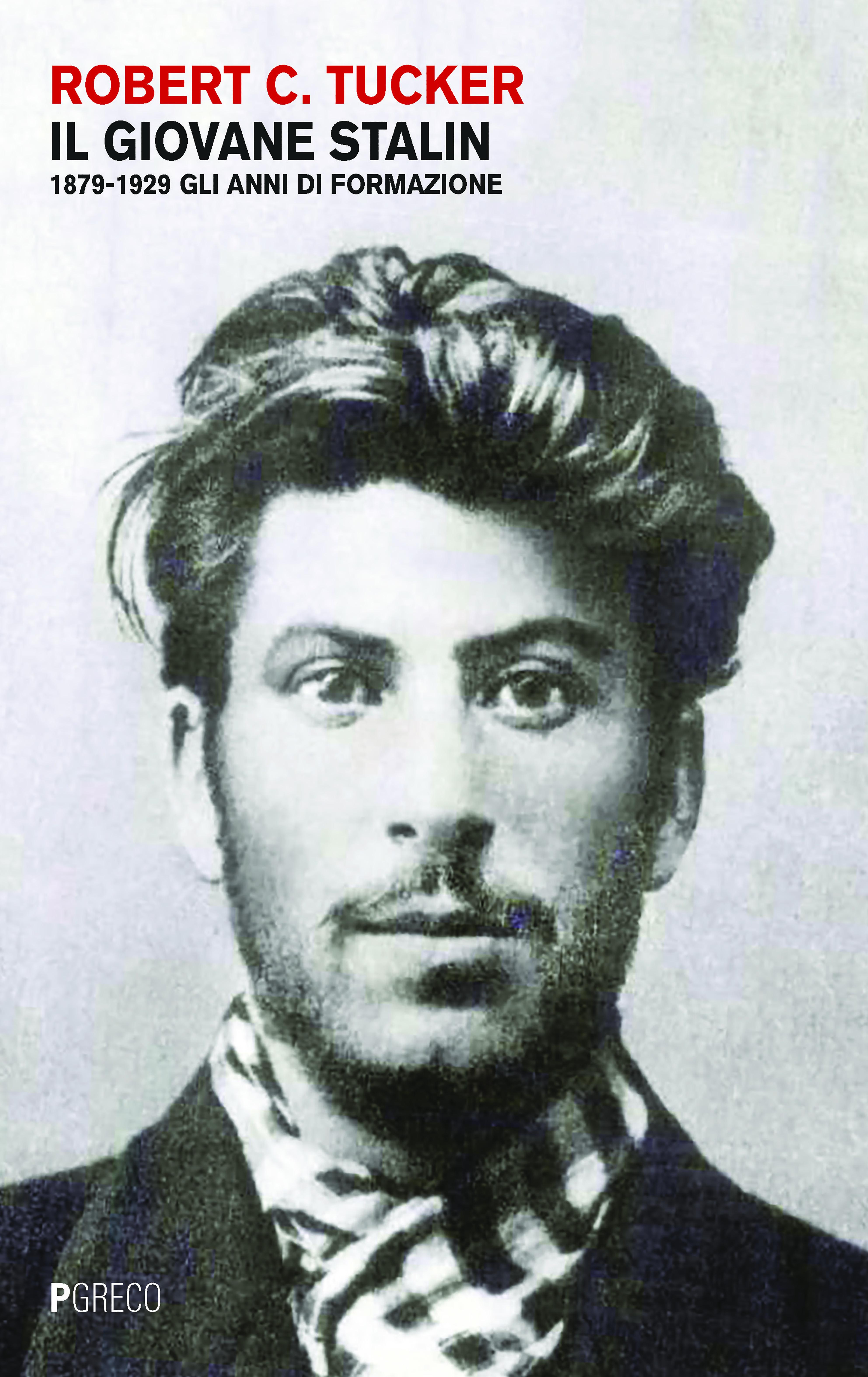 Il giovane Stalin. 1879-1929 Gli anni di formazione