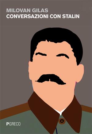 Conversazioni con Stalin