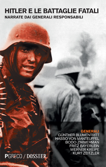 Hitler e le battaglie fatali