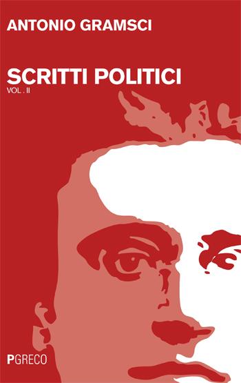 Scritti politici (Vol. I & vol. 2)