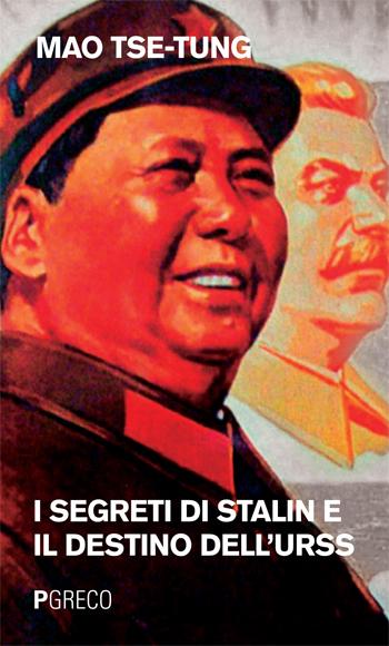 I segreti di Stalin e il destino dell'URSS