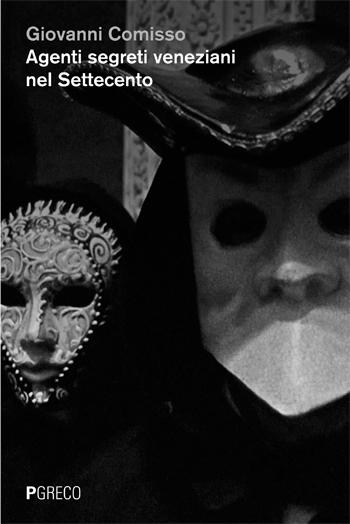 Agenti segreti veneziani nel Settecento