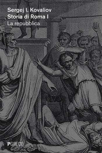 Storia di Roma. I. La repubblica; II. L'impero