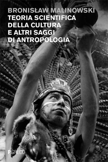Teoria scientifica della cultura e altri saggi di antropologia