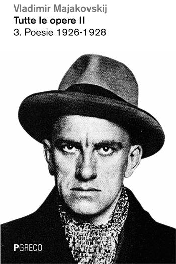 Tutte le opere II: Poesie 1926-1930